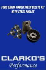 Ford Barra Power Steer Delete Kit Steel Pulley - Clarkos Performance