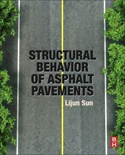 Structural Behavior of Asphalt Pavements : Intergrated Analysis and Design of...