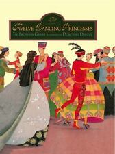 The Twelve Dancing Princesses - Good - Grimm, Brothers - Hardcover