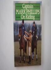 Captain Mark Phillips on Riding,Mark Phillips, Jane Kidd