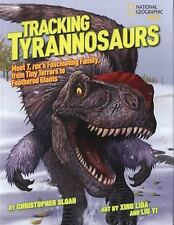 Tracking Tyrannosaurs: Meet T. rex's fascinating family, from tiny terrors to fe