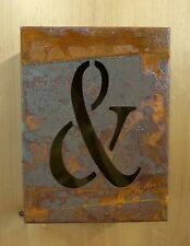 """8"""" RUSTY RUSTED INDUSTRIAL METAL BLOCK CUT SIGN LETTER SYMBOL AMPERSAND & AND"""