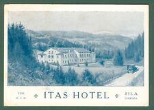 Calabria. COSENZA. La Sila, Contrada Camigliati.Cart. pubblicitaria ITAS HOTEL..