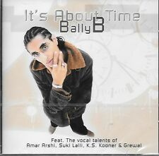 BALLY B - IT'S ABOUT TIME  - NEW BHANGRA CD - FREE UK POST
