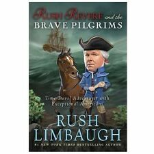 Rush Revere and the Brave Pilgrims : Time-Travel Adventures with Exceptional...