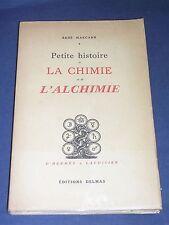 Alchimie René Marcard Histoire de la chimie et de l'alchimie Delmas 1938