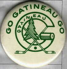 GO GATINEAU GO QUEBEC OLDTIMERS HOCKEY OFFICIAL OLD PIN BUTTON