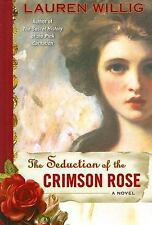 The Seduction of the Crimson Rose by Lauren Willig (2008, Hardcover)