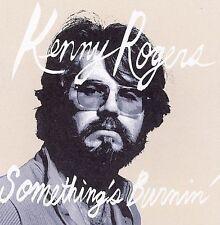 "KENNY ROGERS,CD ""SOMETHING'S BURNIN' "" NEW SEALED"