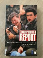 Correspondents Report 1993-1994 edited by Hamish  Robertson (Paperback, 1994)
