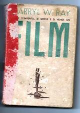 COMME S'INVENTER SI écrit E VEND UN FILM réalisé par D.W. RAY ED. PROGRESSO 46