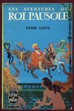 PIERRE LOUYS: LES AVENTURES DU ROI PAUSOLE. LIVRE DE POCHE. 1965.