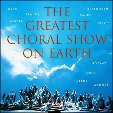THE GREATEST CHORAL SHOW ON EARTH NEW CD