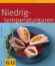 Proebst, Margit - Niedrigtemperaturgaren (GU Küchenratgeber Relaunch 2006) /3
