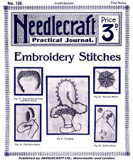Needlecraft Practical Journal #150 c.1918 Instruction Book Embroidery Stitches