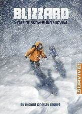 Blizzard: A Tale of Snow-blind Survival (Survive!)-ExLibrary