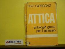 L 5.978 LIBRO ATTICA ANTOLOGIA GRECA DI UGO GIORDANO 1977