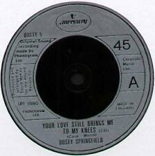 """DUSTY SPRINGFIELD ~ YOUR LOVE STILL BRINGS ME TO MY KNEES ~ 1980 UK 7"""" SINGLE"""