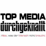 Top Media - Durchgeknallt