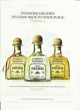 Everyone decided to come back to... PATRON Tequila- 2010 print magazine ad