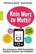 Kein Wort zu Mutti! von Christian Koch und Axel Krohn UNGELESEN
