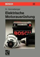 Elektrische Motorausr?stung: Starter, Generator, Batterie Und Ihr Zusammenwir...