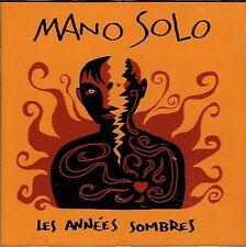 CD - MANO SOLO - Les Années Sombre