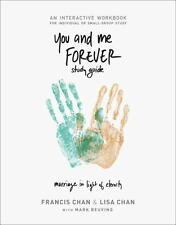 You and Me Forever Workbook by Francis Chan and Lisa Chan (2015, Paperback)