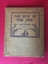 Rye Is the Sea: A Book of Poems by Bliss, Paul Southworth - 1936