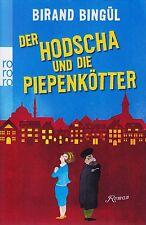 *- Der HODSCHA und die PIEPENKÖTER -  von Birand BINGÜL  tb  (2012)