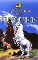Hollywood Princess: Book 8 (Horses Of Half Moon Ranch), Oldfield, Jenny , Accept