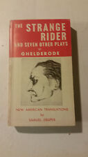 The Strange Rider and Seven Other Plays Michel de Ghelderode paperback 1964 rare