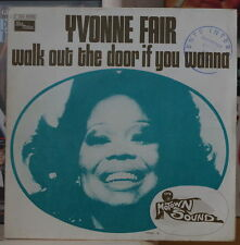 YVONNE FAIR WALK OUT THE DOOR IF YOU WANNA FRENCH SP TAMLA 1974