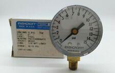 Ashcroft 20W1005 H 01L 0/15 PSI Pressure Gauge