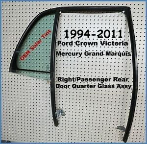 1994-2011 Ford Crown Victoria Grand Marquis Right Rear Door Quarter Glass Assy.