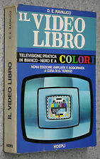 Ravalico IL VIDEO LIBRO televisione pratica bianco/nero colori 9 edizione HOEPLI
