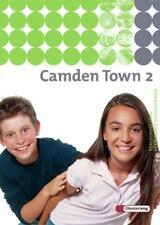 Camden Town 2. Textbook. Realschule und verwandte Schulformen von Christoph Ede…