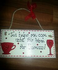 Novelty fun Prosecco sign plaque/friend sister birthday gift/TEA lover gift sign
