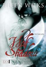 Wolf Shadow 02: Magische Versuchung von Eileen Wilks