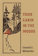 Your Cabin in the Woods (Hardback or Cased Book)