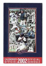 MLB BASEBALL MONTREAL 2002 EXPOS OFFICIAL SCHEDULE !!