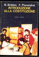 BOBBIO PIERANDREI INTRODUZIONE ALLA COSTITUZIONE LATERZA 1982 SCOLASTICA