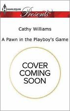 A Pawn in the Playboy's Game (Harlequin Presents)