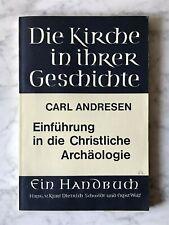 Carl Andresen: Einführung in die Christliche Archäologie, Göttingen 1971