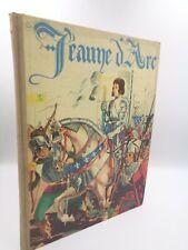 Jeanne d'Arc racontée par Héron de Villefosse imagée par Jean-Jacques Pichard
