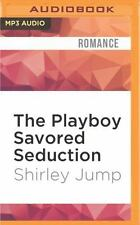 Sweet and Savory: The Playboy Savored Seduction 4 by Shirley Jump (2016, MP3...