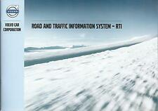VOLVO ROAD AND TRAFFIC INFORMATION SYSTEM RTI 2013 Betriebsanleitung Handbuch RN