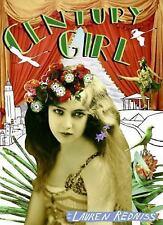 Century Girl : 100 Years in the Life of Doris Eaton Travis, Last Living Star of