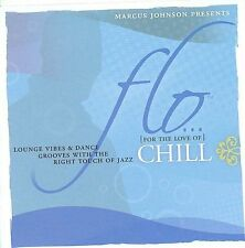 Flo: Chill [Circuit City Exclusive] by Marcus Johnson (Keyboards) (CD, Dec-2008,