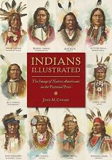 History of Communication: Indians Illustrated : The Image of Native Americans...